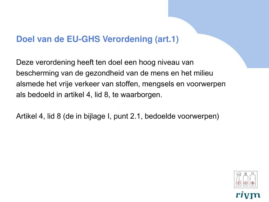 Doel van de EU-GHS Verordening (art.1)