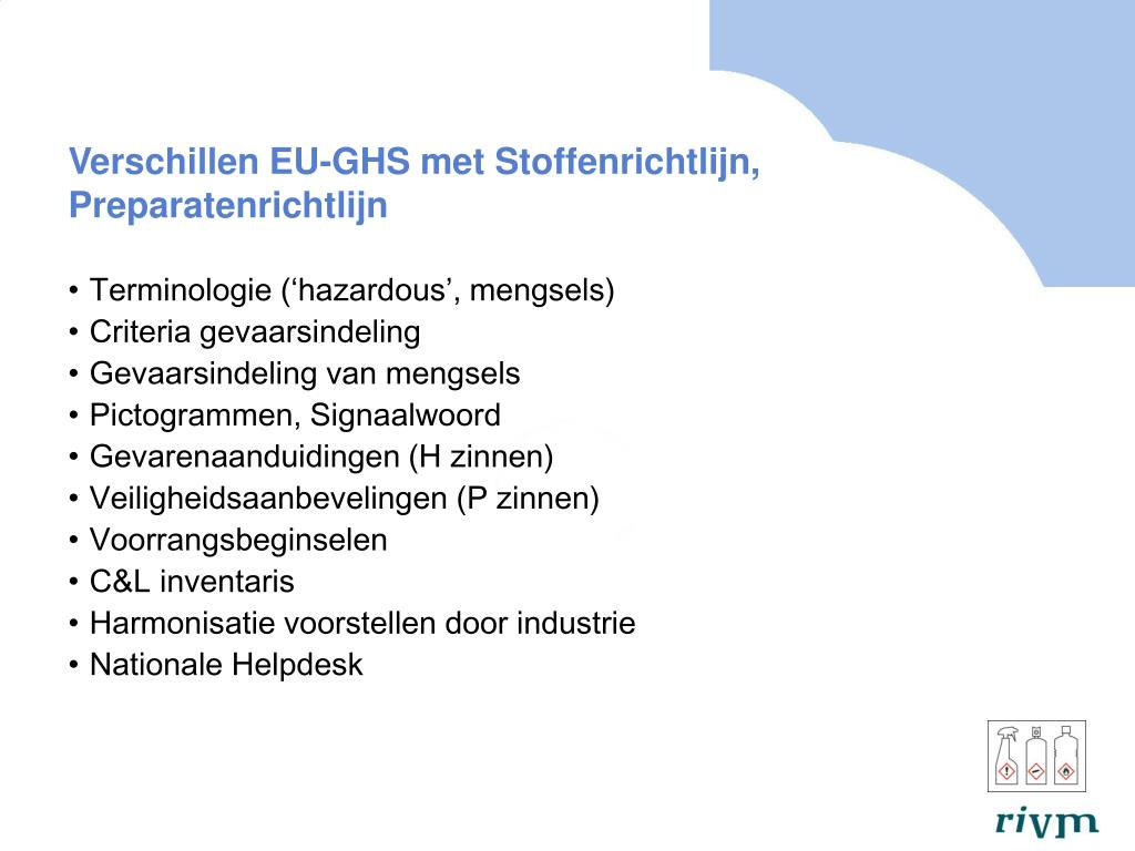 Verschillen EU-GHS met Stoffenrichtlijn, Preparatenrichtlijn