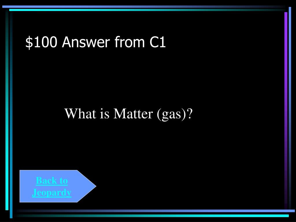 $100 Answer from C1