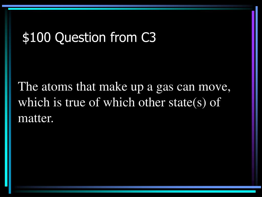 $100 Question from C3
