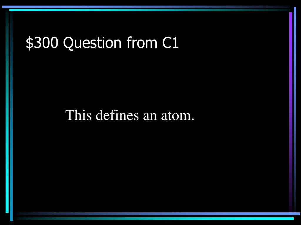 $300 Question from C1