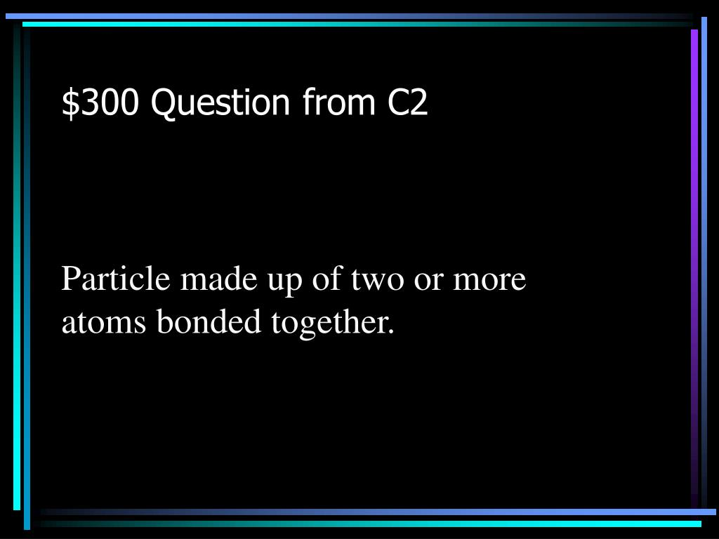 $300 Question from C2