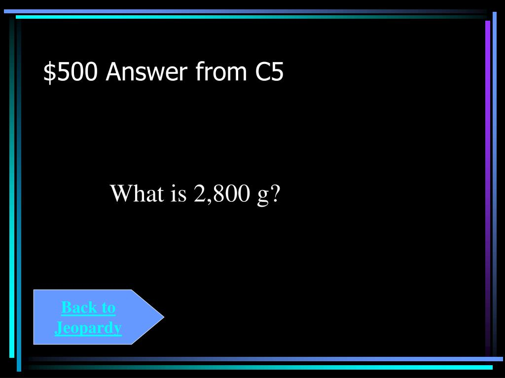 $500 Answer from C5