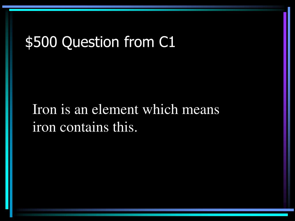 $500 Question from C1