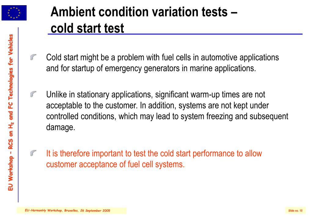 Ambient condition variation tests –