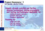 project summary 1 network objectives