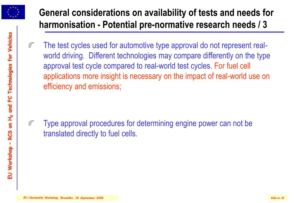 General considerations on availability of tests and needs for harmonisation - Potential pre-normative research needs / 3