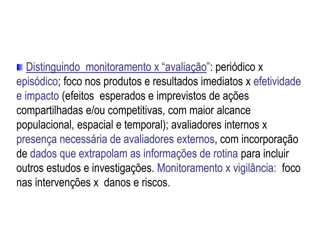 """Distinguindo  monitoramento x """"avaliação"""