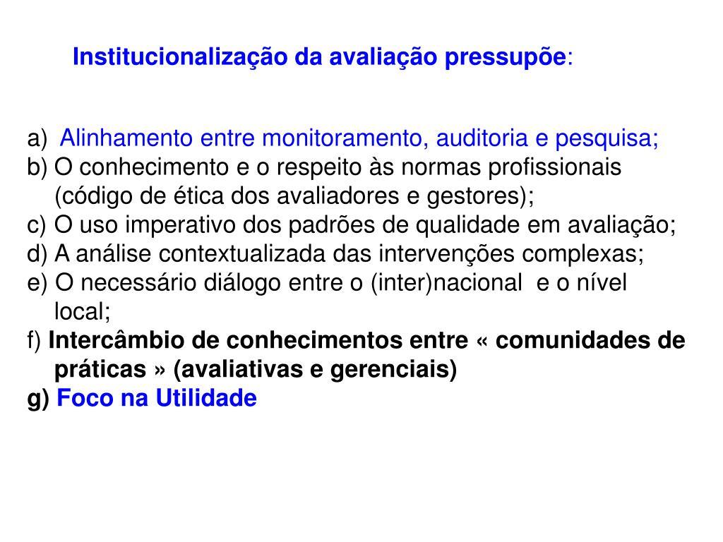 Institucionalização da avaliação pressupõe