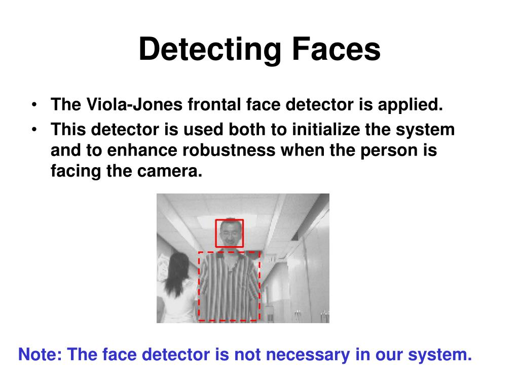 Detecting Faces