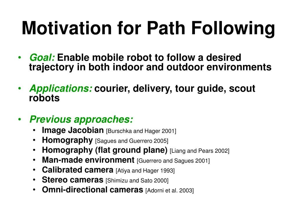 Motivation for Path Following