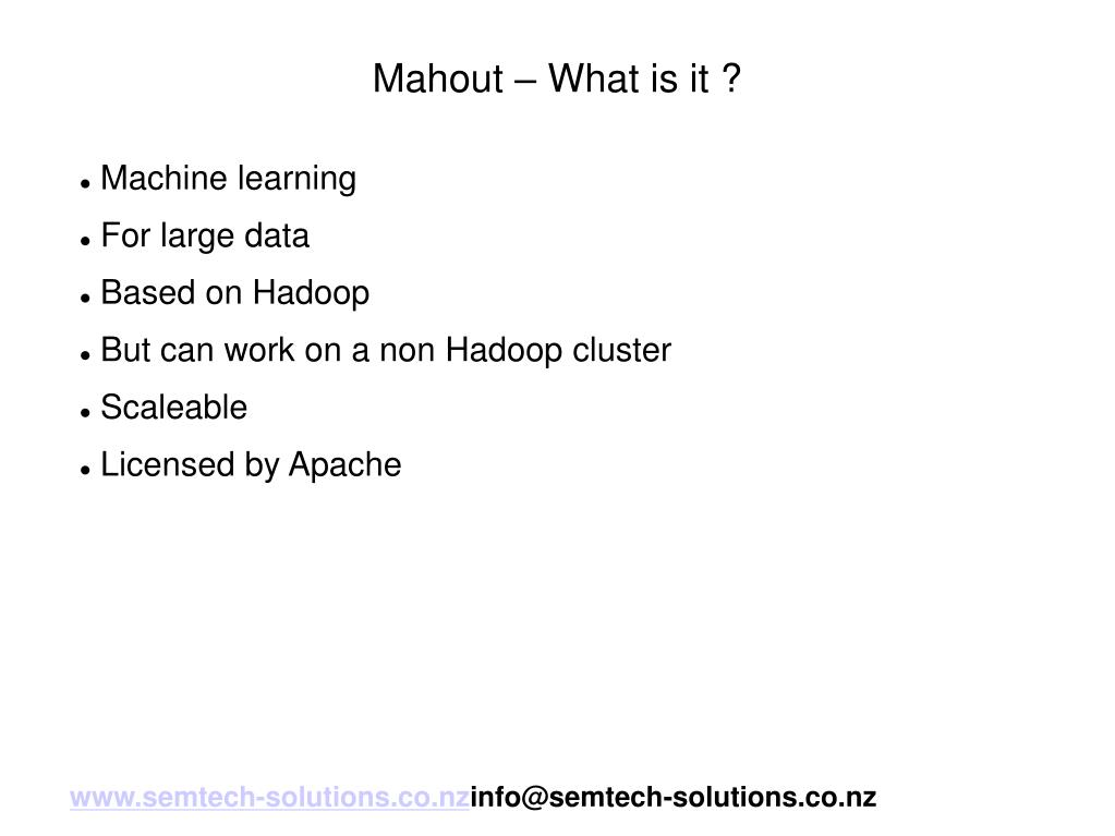 Mahout – What is it ?