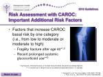 risk assessment with caroc important additional risk factors