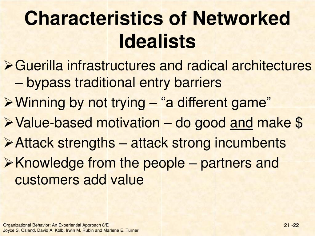 Characteristics of Networked Idealists
