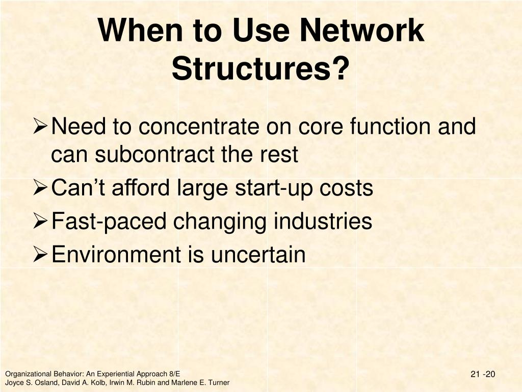 When to Use Network Structures?