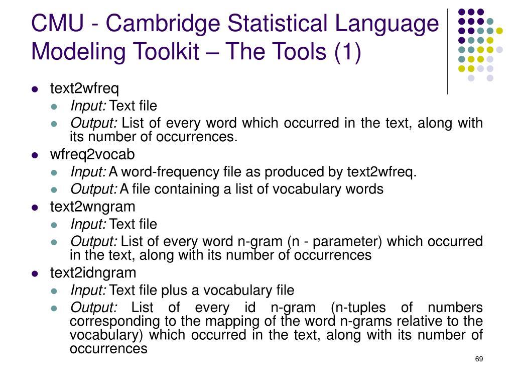 CMU - Cambridge Statistical Language Modeling Toolkit – The Tools (1)
