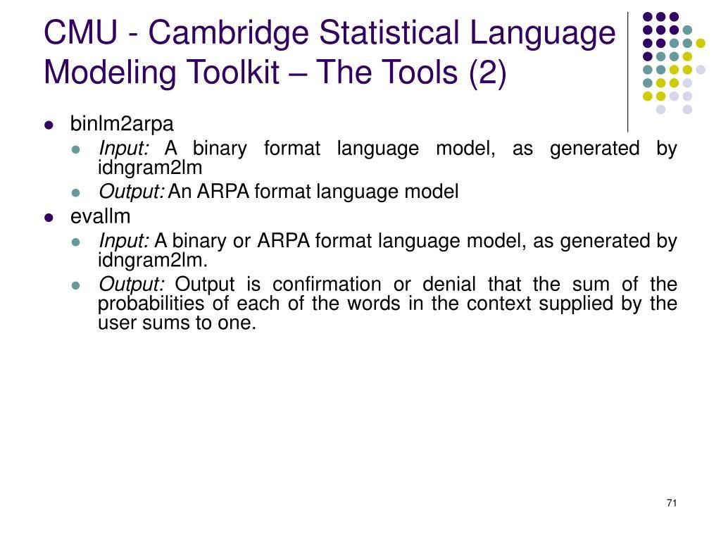 CMU - Cambridge Statistical Language Modeling Toolkit – The Tools (2)