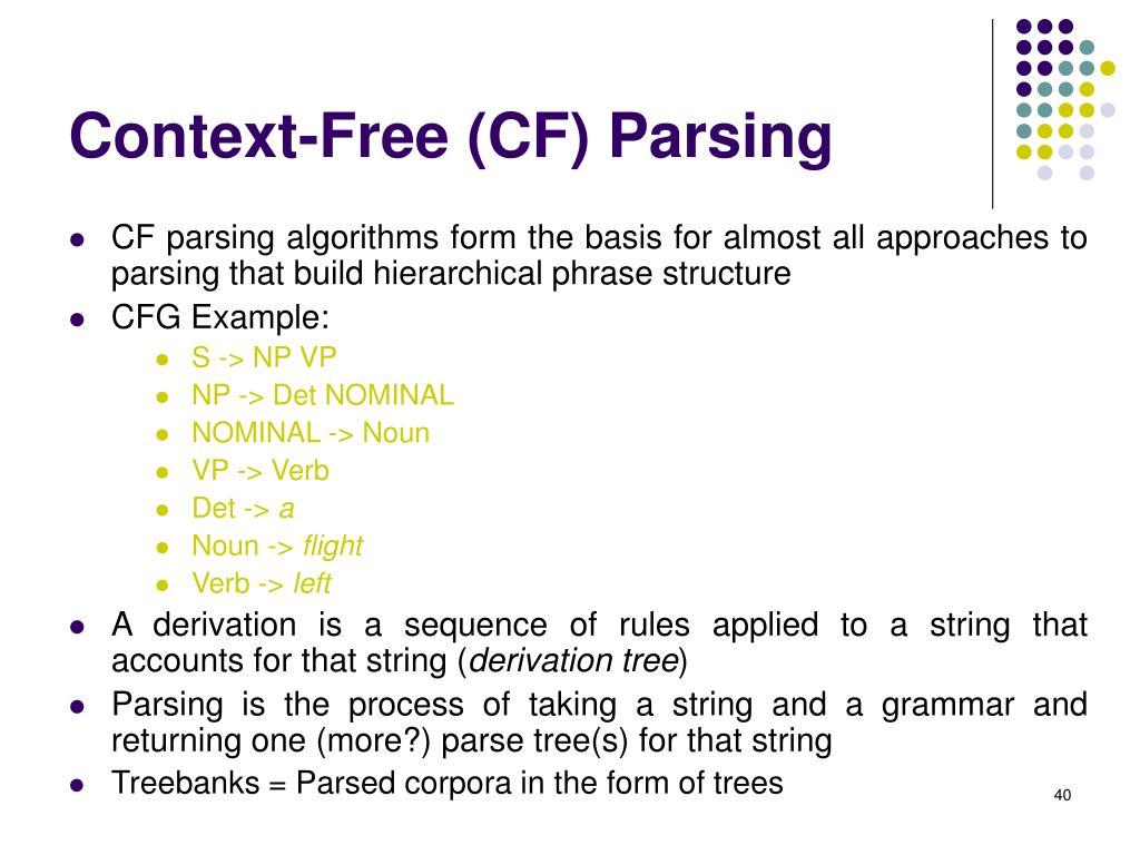 Context-Free (CF) Parsing