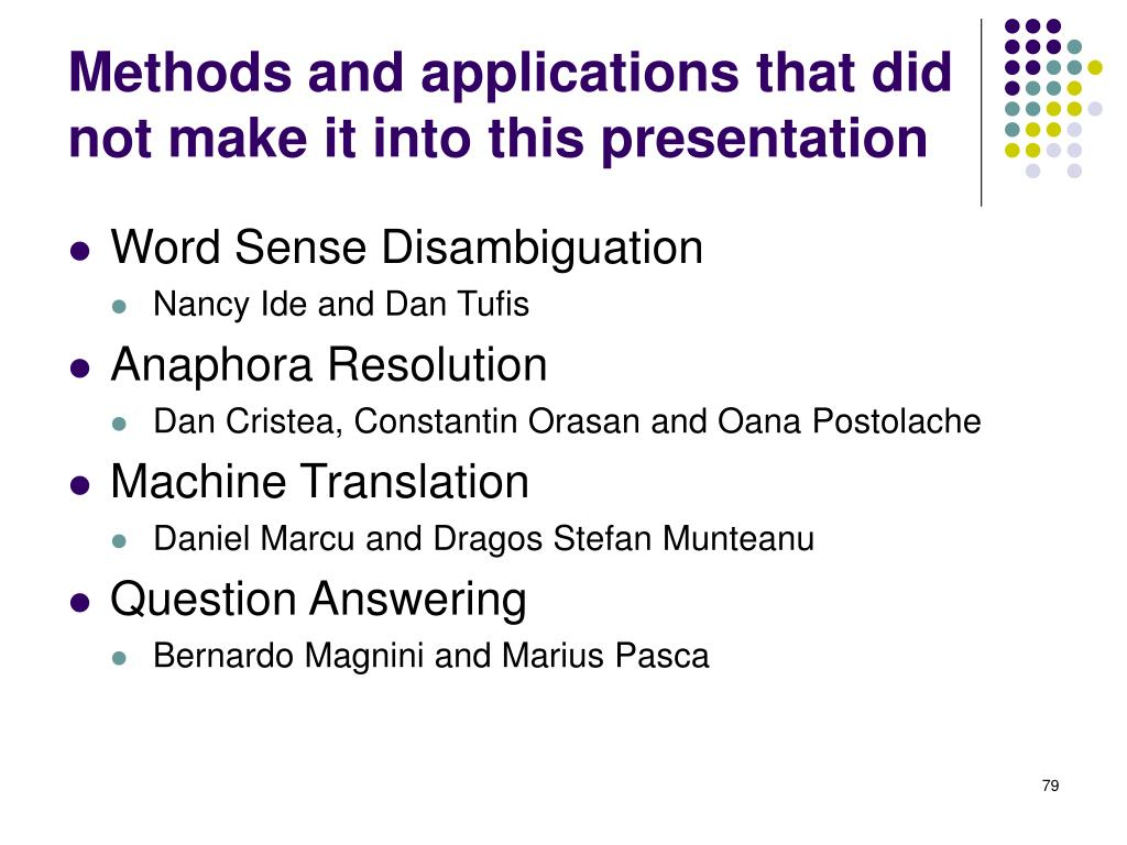 Methods and applications that did not make it into this presentation