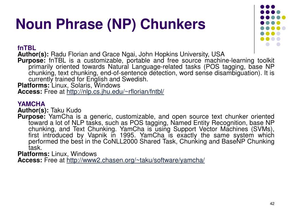 Noun Phrase (NP) Chunkers