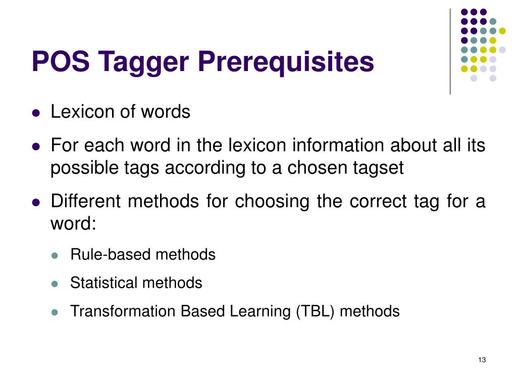 POS Tagger Prerequisites