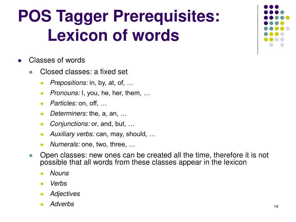 POS Tagger Prerequisites: