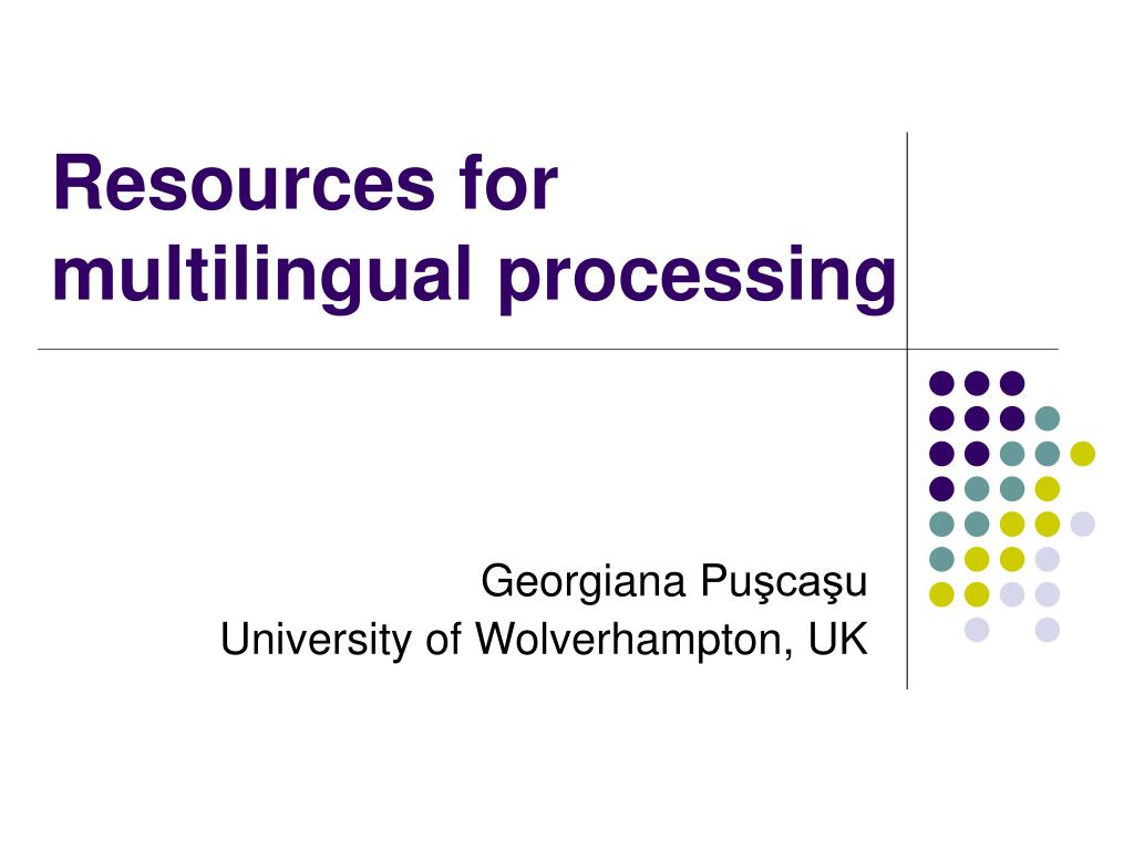resources for multilingual processing
