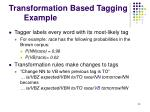transformation based tagging example