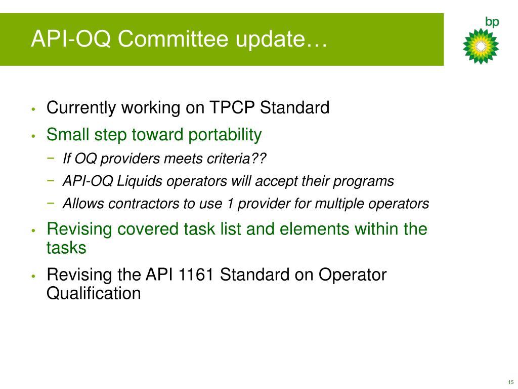 API-OQ Committee update…