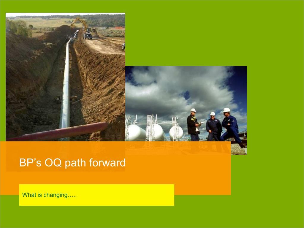 BP's OQ path forward