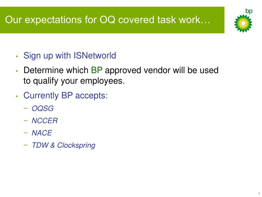 Our expectations for OQ covered task work…