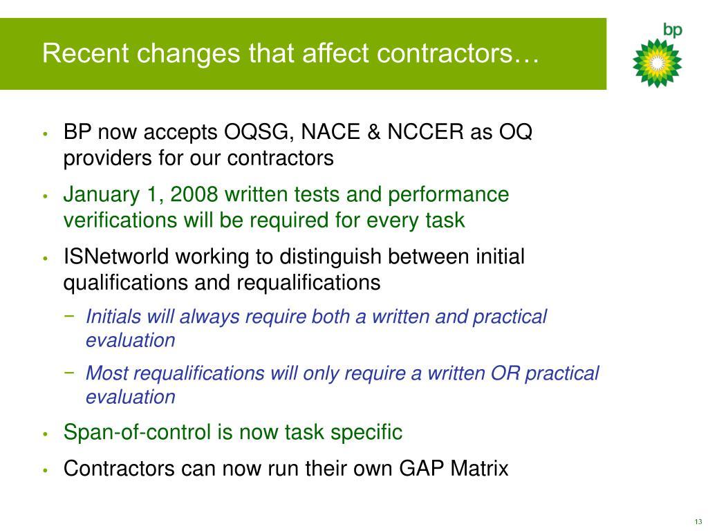Recent changes that affect contractors…