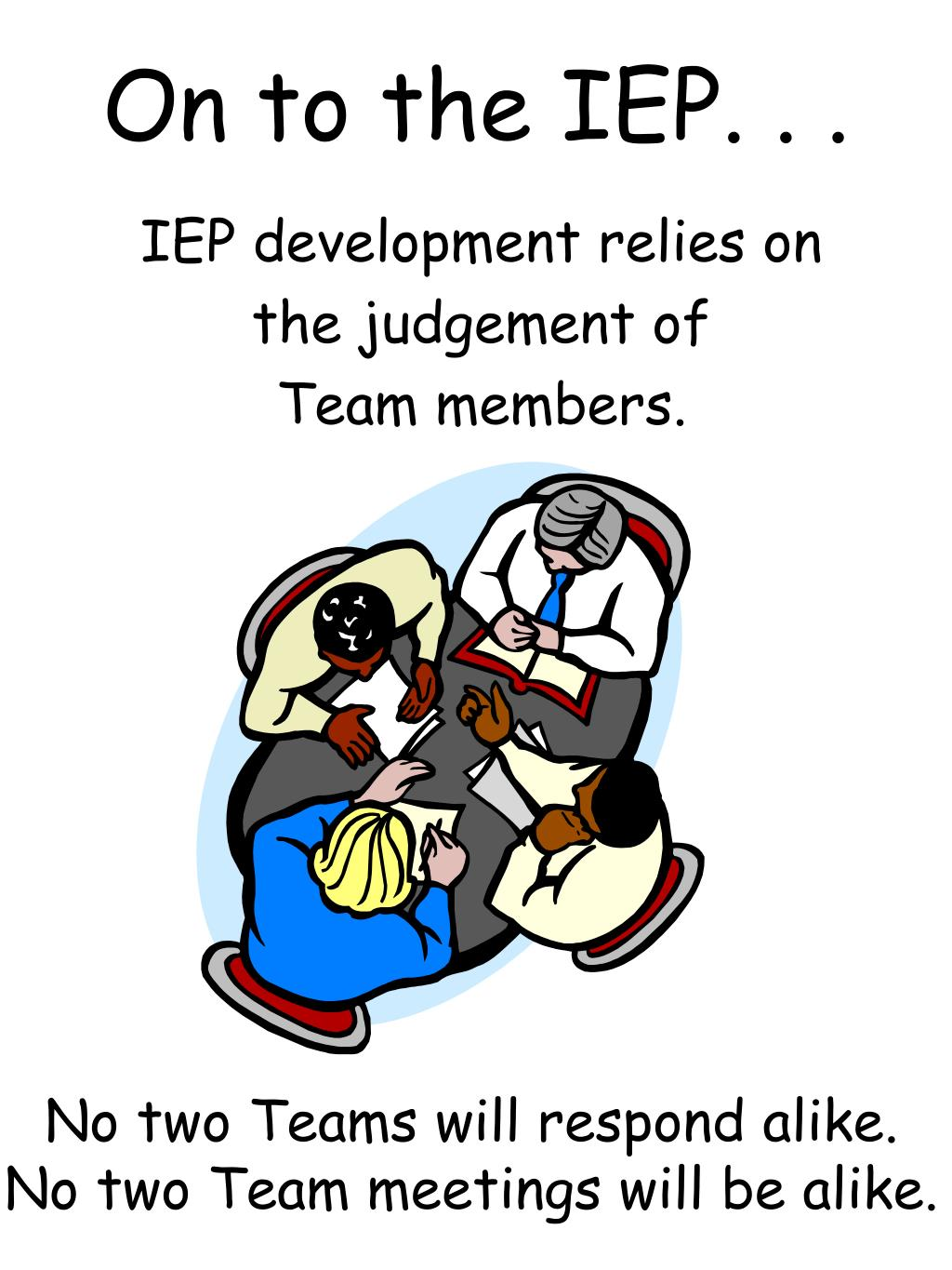 On to the IEP. . .
