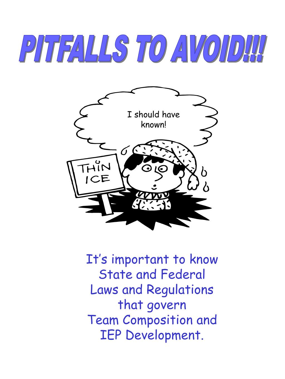 PITFALLS TO AVOID!!!