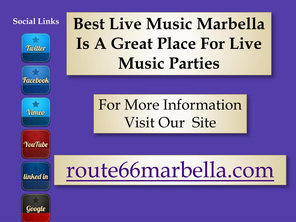 Best Live Music Marbella Is A Great Place For Live Music Parties