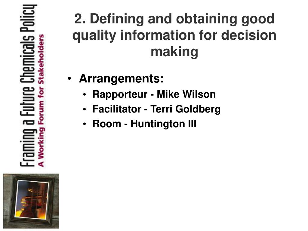 2. Defining and obtaining good quality information for decision making