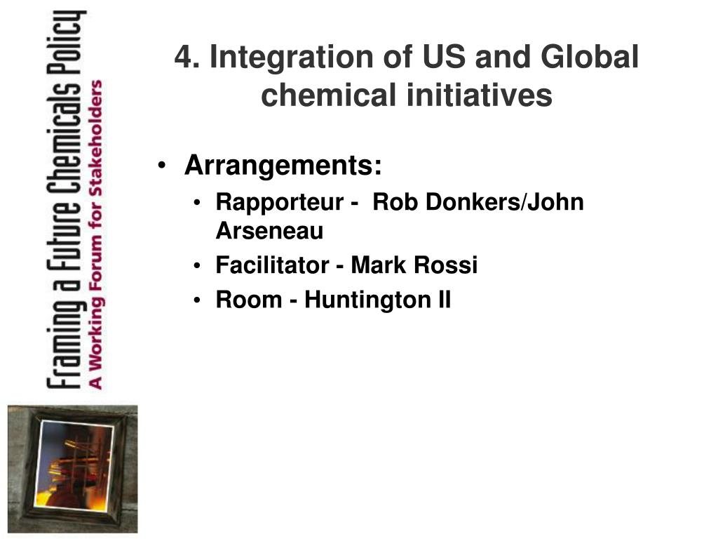 4. Integration of US and Global chemical initiatives
