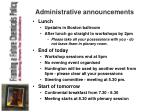 administrative announcements
