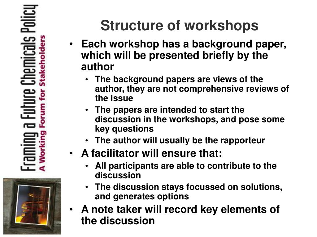 Structure of workshops