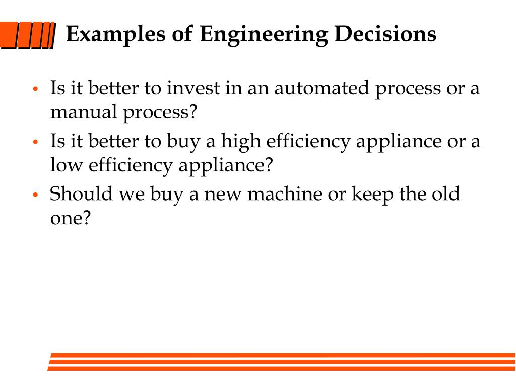Examples of Engineering Decisions