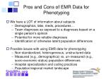 pros and cons of emr data for phenotyping
