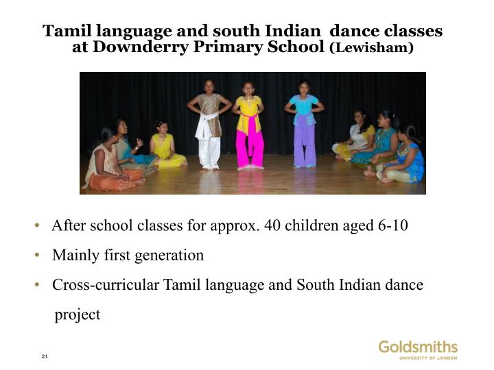 Tamil language and south Indian  dance classes at Downderry Primary School