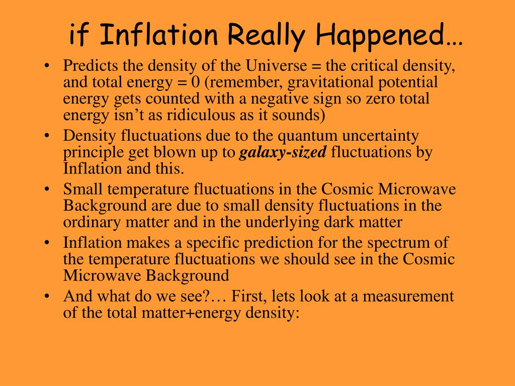 if Inflation Really Happened…