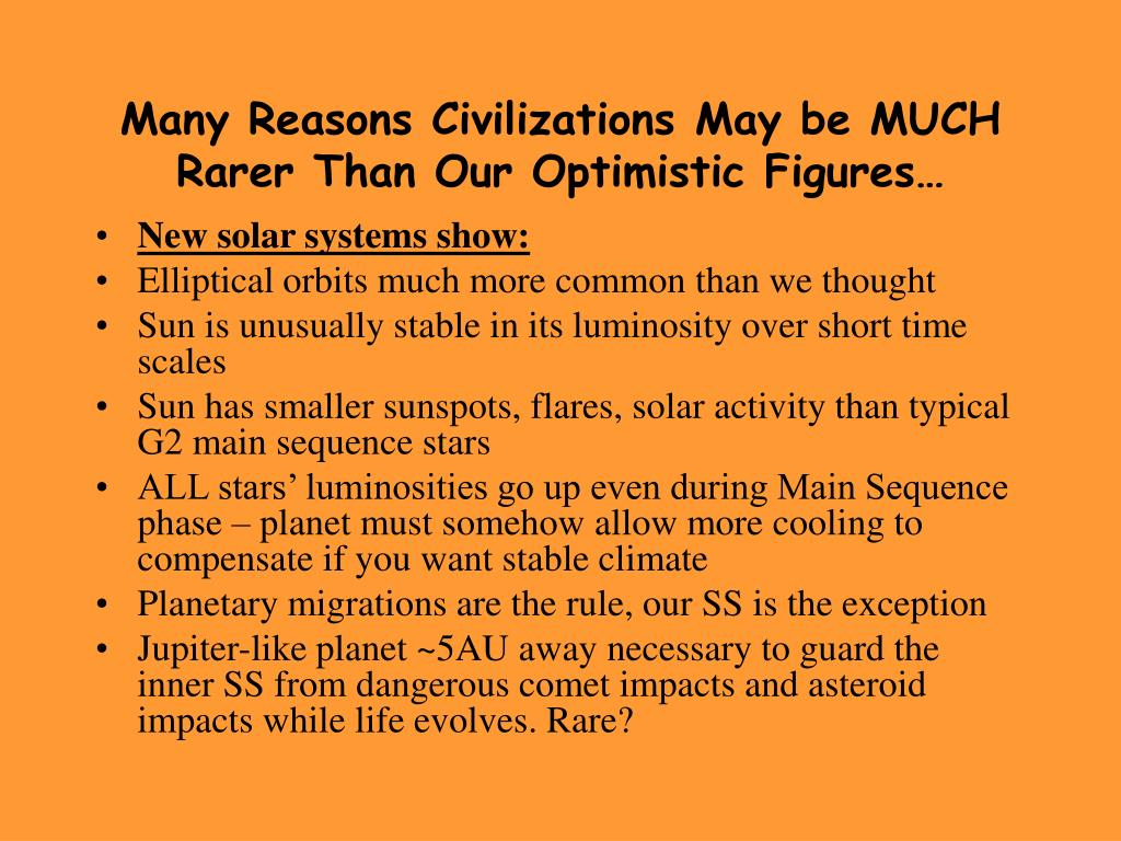 Many Reasons Civilizations May be MUCH Rarer Than Our Optimistic Figures…