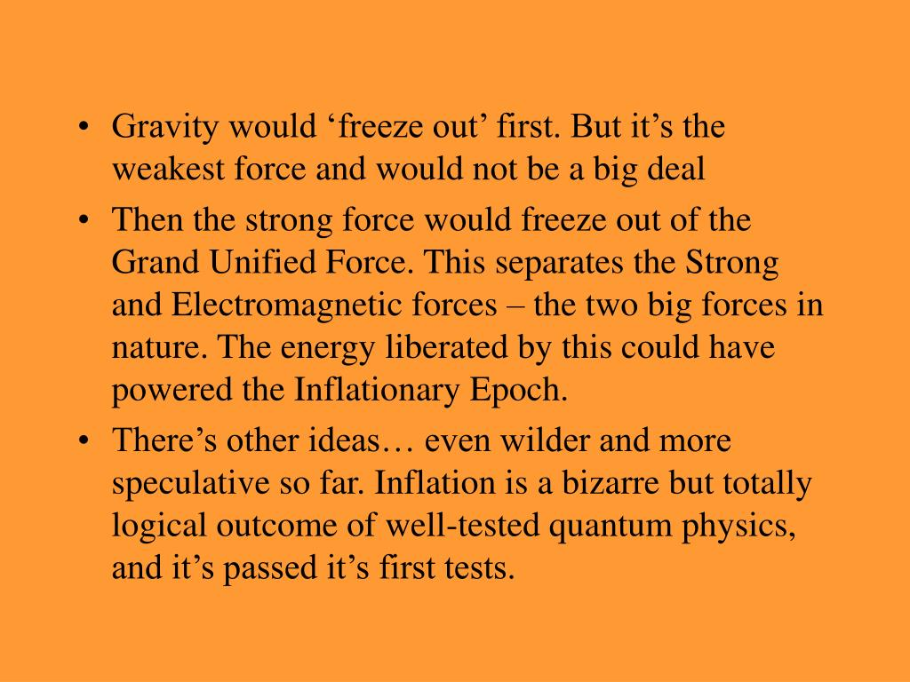 Gravity would 'freeze out' first. But it's the weakest force and would not be a big deal