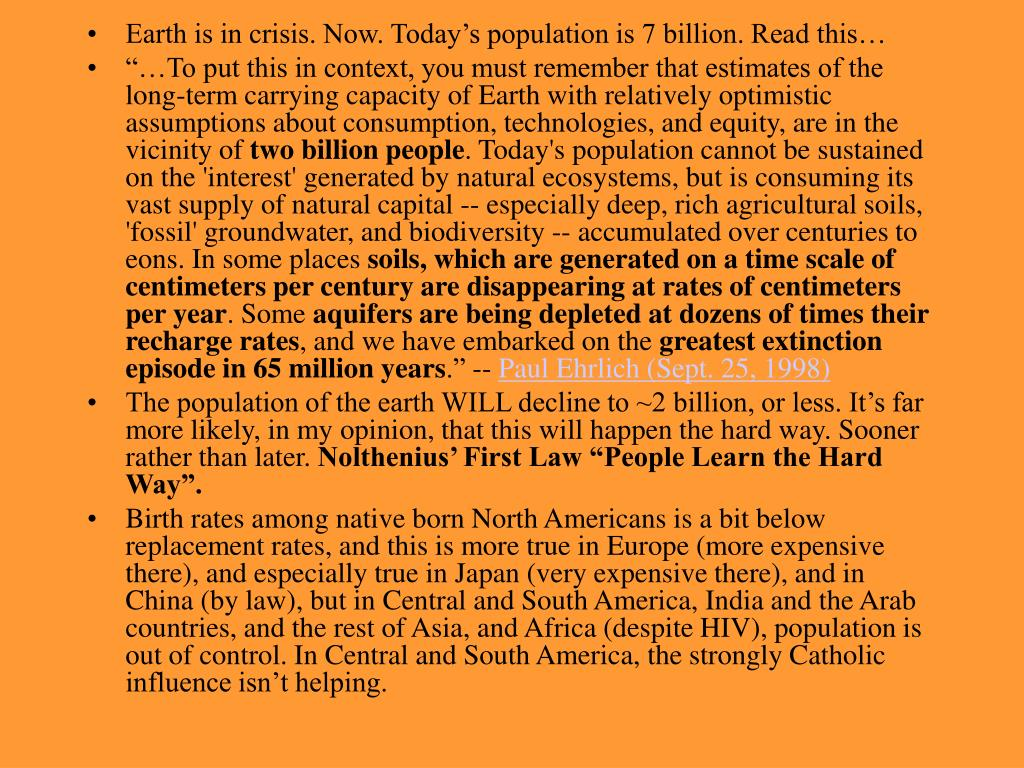 Earth is in crisis. Now. Today's population is 7 billion. Read this…