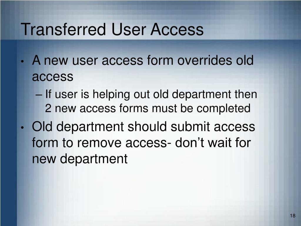Transferred User Access