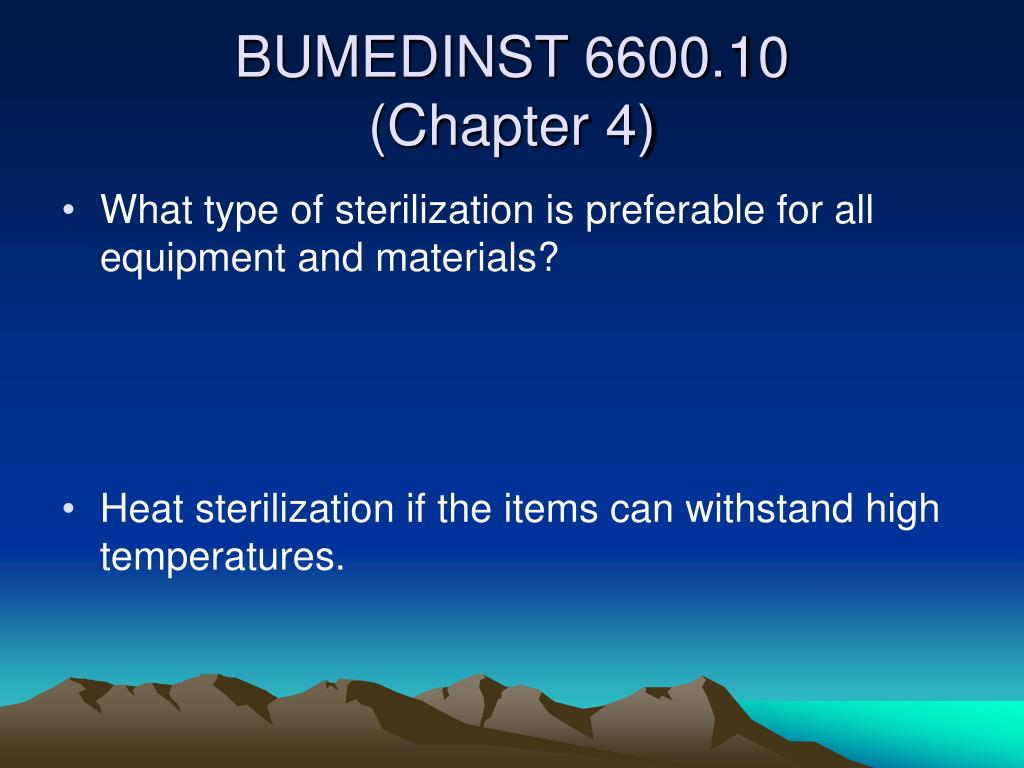 What type of sterilization is preferable for all equipment and materials?
