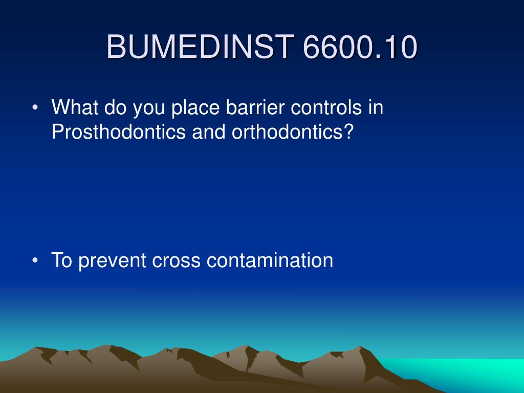 What do you place barrier controls in Prosthodontics and orthodontics?