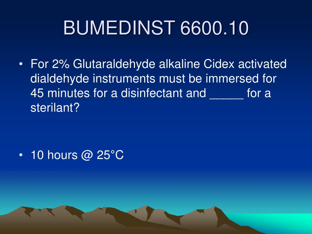 For 2% Glutaraldehyde alkaline Cidex activated dialdehyde instruments must be immersed for 45 minutes for a disinfectant and _____ for a sterilant?